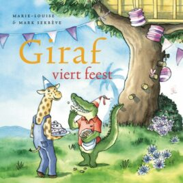 feest prentenboek Giraf viert feest, prentenboek feest