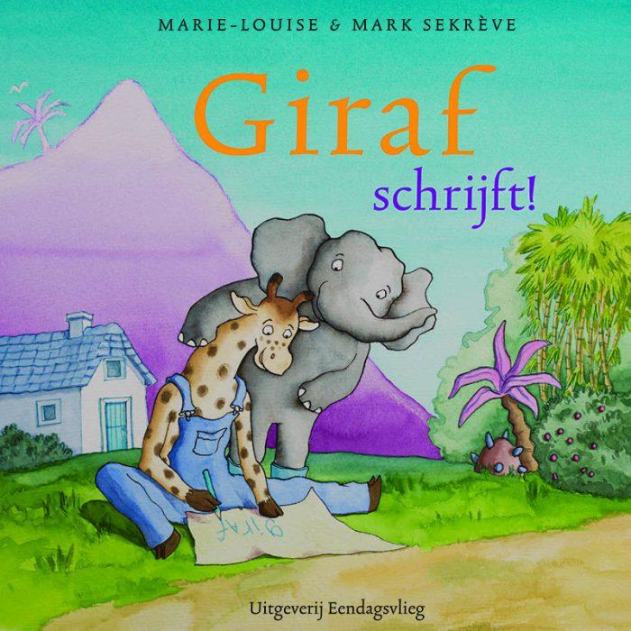 Giraf schrijft! het allernieuwste deel van Giraf